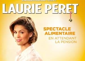 Laurie Peret « Spectacle alimentaire en attendant la pension »