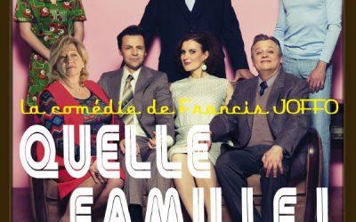 QUELLE FAMILLE!