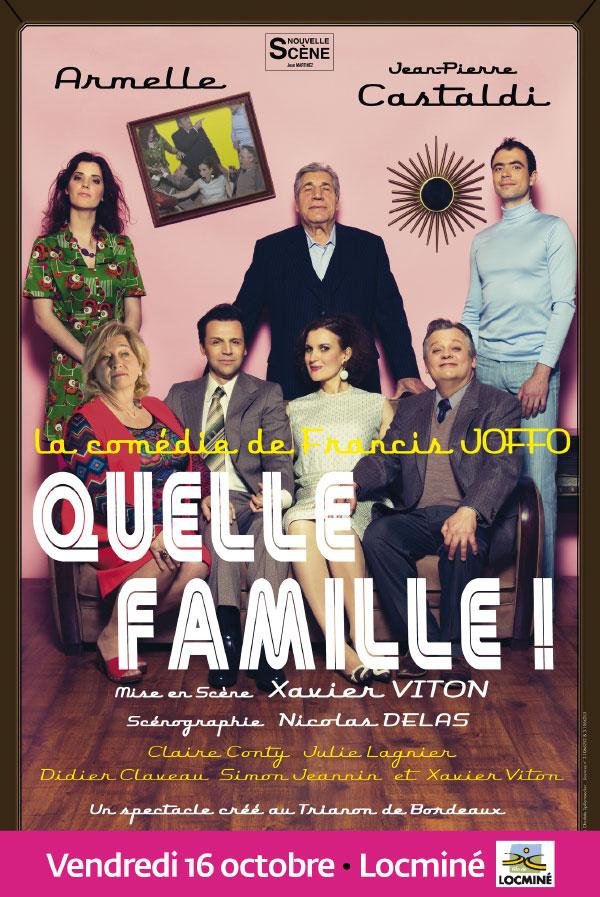QUELLE FAMILLE ! à Locminé
