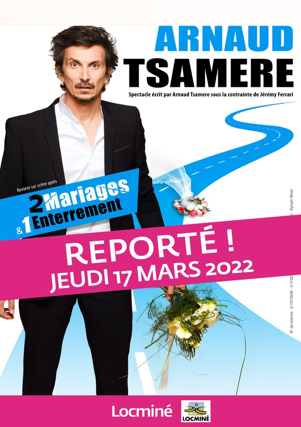Arnaud Tsamere À Locminé Reporté